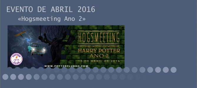 Evento de Abril/16: Hogsmeeting
